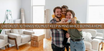 Checklist 10 Things You Must Keep In Mind While Buying A Home